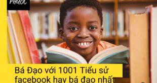 Bá Đạo với 1001 Tiểu sử facebook hay bá đạo nhất